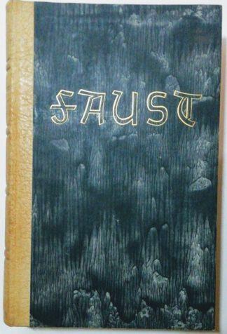 Faust – Erster und Zweiter Teil. Mit Illustrationen zeitgenössischer und moderner Künstler.