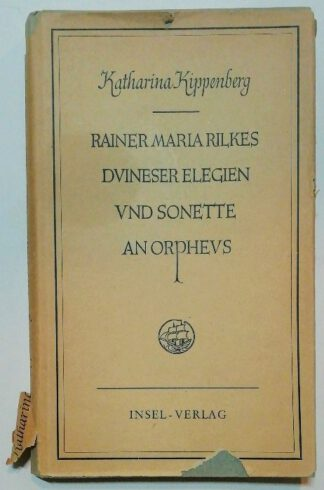 Rainer Maria Rilkes Duineser Elegien und Sonette an Orpheus.