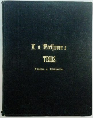 Beethoven´s Trios für Pianoforte, Violine und Violoncell.