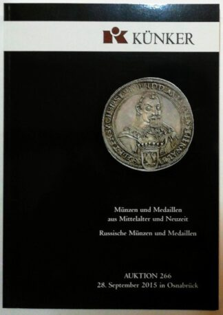 Künker Auktion 266: Münzen und Medaillen aus Mittelalter und Neuzeit; Russische Münzen und Medaillen.
