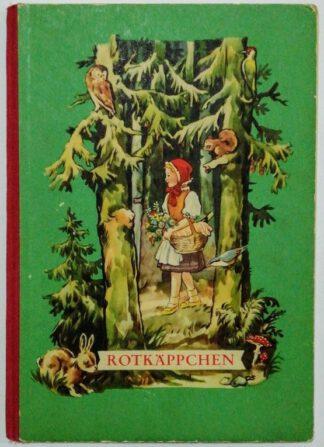 Rotkäppchen – Einband und Textillustrationen von Otto Schubert.