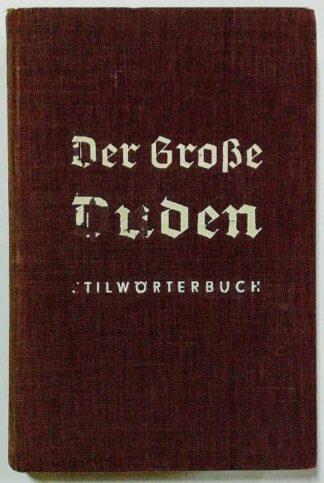 Der Große Duden. Stilwörterbuch der deutschen Sprache.