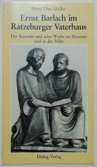 Ernst Barlach im Ratzeburger Vaterhaus – Der Künstler und seine Werke im Museum und in der Nähe.