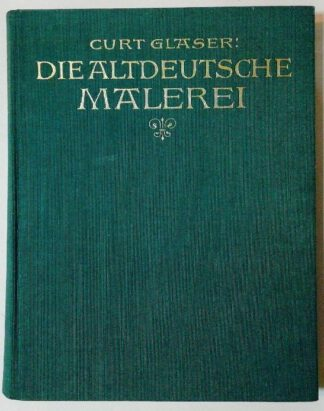 Die Altdeutsche Malerei.