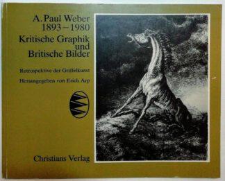 A. Paul: Kritische Graphik und Britische Bilder – Retrospektive der Griffelkunst.