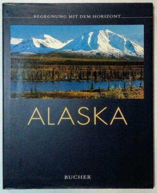 Begegnung mit dem Horizont – Alaska.