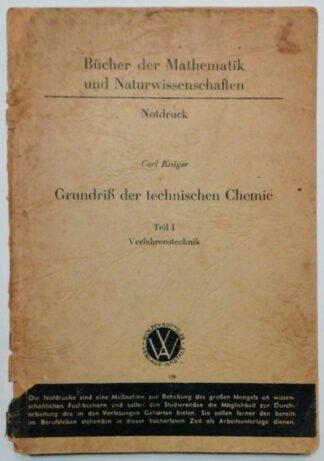 Grundriß der technischen Chemie. Teil 1: Verfahrenstechnik.