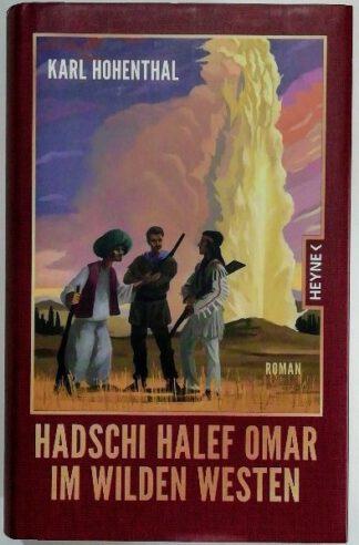 Hadschi Halef Omar im Wilden Westen.