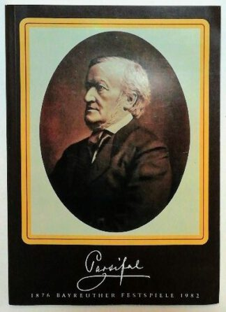 Parsifal Programmheft 1 – Bayreuther Festspiele 1982 [Dt./Frz./Engl.].