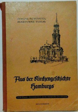 Aus der Kirchengeschichte Hamburgs – Eine kurze Überschau.