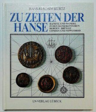 Zu Zeiten der Hanse – Handel und Wandel in den Hansekontoren Bergen, Brügge, London und Nowgorod.