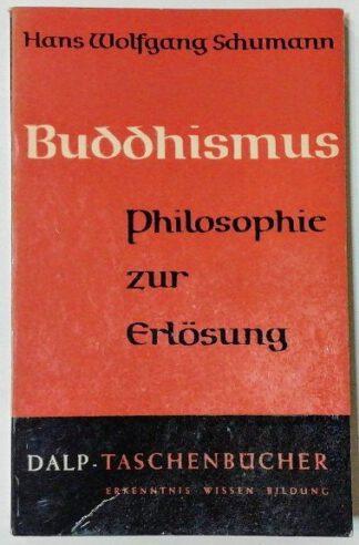 Buddhismus – Philosophie zur Erlösung.
