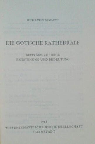 Die gotische Kathedrale – Beiträge zu ihrer Entstehung und Bedeutung.
