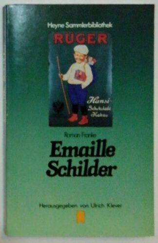 Emaille Schilder.