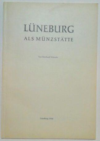 Lüneburg als Münzstätte.
