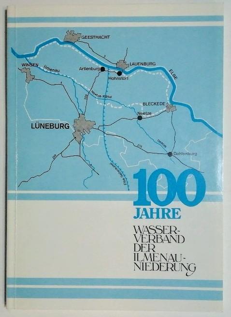 100 Jahre Wasserverband der Ilmenau-Niederung.