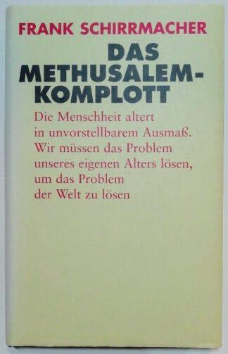 Das Methusalem-Komplott.