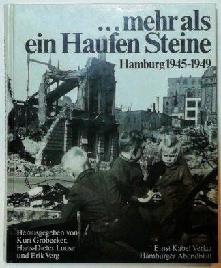 …mehr als ein Haufen Steine – Hamburg 1945-1949.
