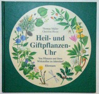 Die Heil- und Giftpflanzen-Uhr.