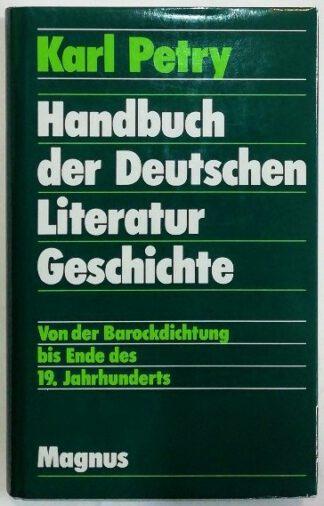 Handbuch zur Deutschen Literaturgeschichte Teil 2 – Von der Barockdichtung bis Ende des 19. Jahrhunderts.