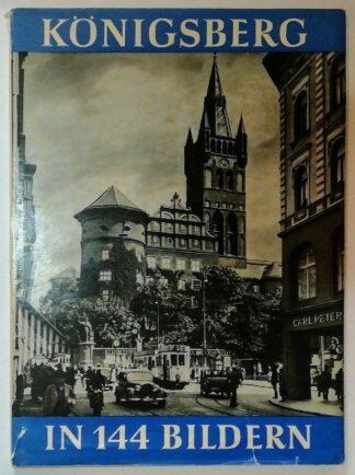Königsberg in 144 Bildern.