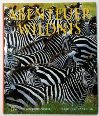 Abenteuer Wildnis – National Geographic Society.