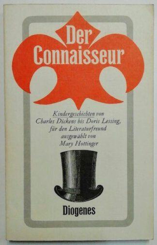 Der Connaisseur –  Kindergeschichten von Charles Dickens bis Doris Lessing.