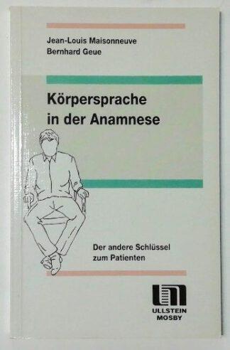 Körpersprache in der Anamnese – Der andere Schlüssel zum Patienten.