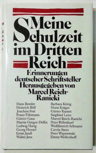 Meine Schulzeit im Dritten Reich – Erinnerungen deutscher Schriftsteller.