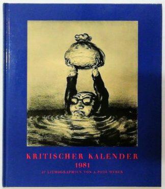 Kritischer Kalender 1981 – 27 Lithographien.