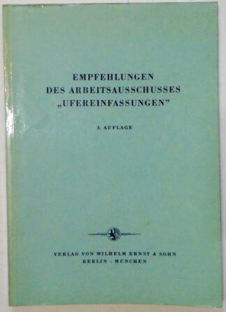 """Empfehlungen des Arbeitsausschusses """"Ufereinfassungen"""" [EAU 1964]."""