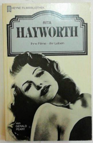 Rita Hayworth – Ihre Filme, ihr Leben.