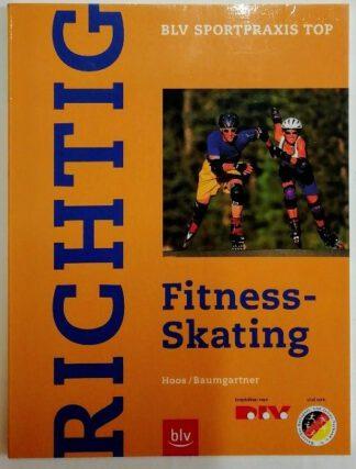 Richtig Fitness-Skating.