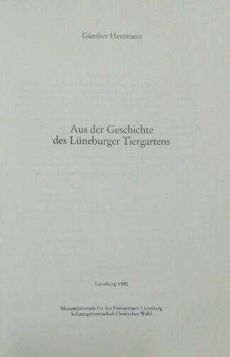 Aus der Geschichte des Lüneburger Tiergartens.