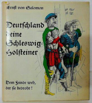 Deutschland deine Schleswig-Holsteiner. Dem Feinde weh, der sie bedroht! [signiert].