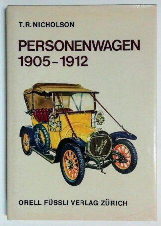 Personenwagen 1905 – 1912.