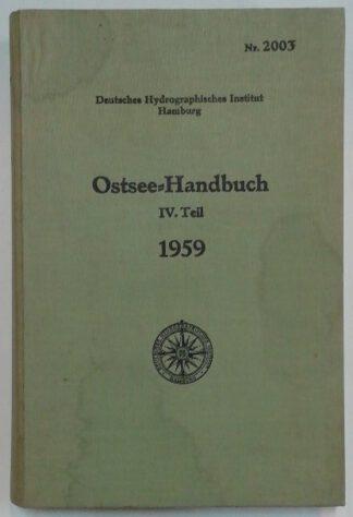 Ostsee-Handbuch IV. Teil – Nr. 2003 – Von Flensburg bis Utklippan und Memel + Radar-Küstenansichten + Bezeichnung der dt. Küstengewässer + Nachtrag Nr. 3.
