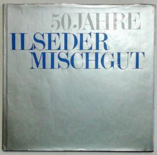 50 Jahre Ilseder Mischgut – 40 Jahre Dr. Schmidt.