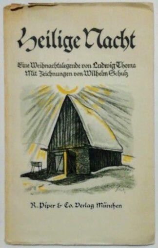 Heilige Nacht – Eine Weihnachtslegende mit Zeichnungen von Wilhelm Schulz.