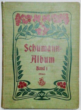 Schumann: Sämmtliche Lieder für eine Singstimme mit Klavierbegleitung [Band 1 – für mittlere Stimme].