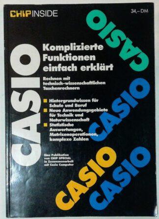 CASIO – Komplizierte Funktionen einfach erklärt – Rechnen mit technisch-wissenschaftlichen Taschenrechnern.