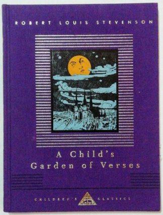A Child's Garden Of Verses [Everyman's Library – Children´s Classics].