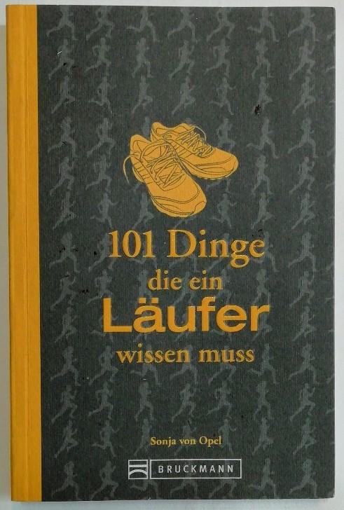 101 Dinge, die ein Läufer wissen muss.