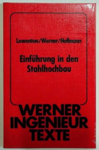 Einführung in den Stahlhochbau.