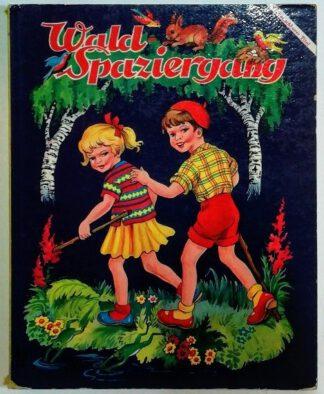 Wald-Spaziergang [Pappbilderbuch].