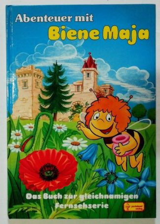 Abenteuer mit Biene Maja – Das Buch zur gleichnamigen Fernsehserie.