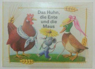 Das Huhn, die Ente und die Maus.