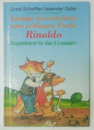 Lustige Geschichten vom schlauen Fuchs Rinaldo – Doppelband für das 2. Lesejahr.