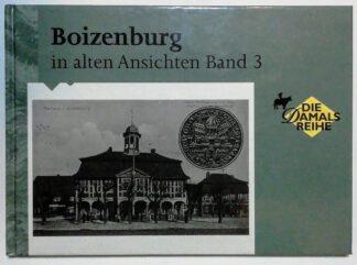 Boizenburg in alten Ansichten Band 3.