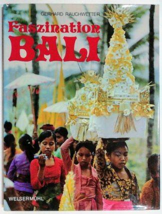 Faszination Bali.